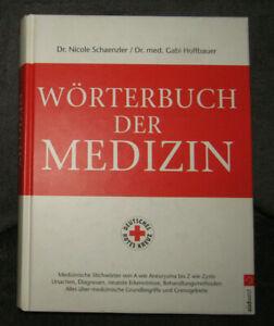 Wörterbuch der Medizin | Dr. Nicole Schaenzler & Dr. med. Gabi Hoffbauer | 2001