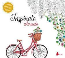 Inspírate Coloreando by Editorial Sirio Editorial Sirio and Various Authors...