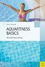 Aquafitness Basics - Judith Oelmann / Ilona Wollschläger - 9783898998222