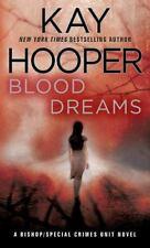 Bishop/Special Crimes Unit: Blood Dreams 10 by Kay Hooper (2008, Paperback)