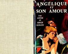 Angélique et son amour // Anne et Serge GOLON // Trévise