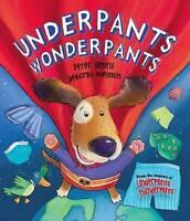 Underpants Wonderpants, Bently, Peter, Very Good Book