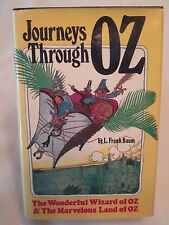 The Wizard of OZ, Journeys Through OZ,  L. Frank Baum 1979 Hard Cover Book