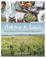 Antonio & Lucia Recipes & Stories from My Australian Calabrian Kitchen MOMESSO