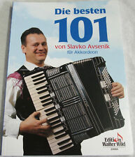 Noten Slavko Avsenik die 101 Besten für Akkordeon Wild Verlag 20084