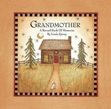 Grandmother  A Record Book of Memories   by  Linda Spivey