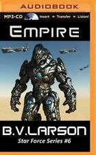 Star Force: Empire 6 by B. V. Larson (2015, MP3 CD, Unabridged)