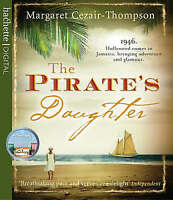 The Pirate's Daughter by Margaret Cezair-Thompson (CD-Audio, 2008)4 CD set