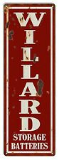 Reproduction Willard Batteries Gas Station Sign 6X18