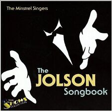 THE MINSTRELS SINGERS ~ SING THE AL JOLSON GREATEST HITS SONGBOOK CD