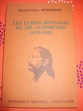 Les écrits bengalis de Sri Aurobindo 1872-1950 Prithwindra Mukherjee Hindouisme