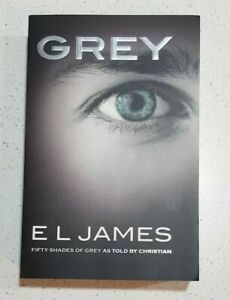 GREY By E L JAMES - Fifty Shades of Grey - CHRISTIAN'S STORY Book #1