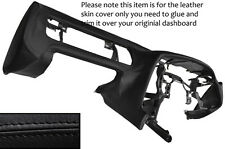BLACK LEATHER DASH DASHBOARD LEATHER SKIN COVER FITS TOYOTA SUPRA MK4 1993-2002