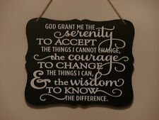 Serenity Prayer, God grant me the serenity, hanging sign quote plaque saying