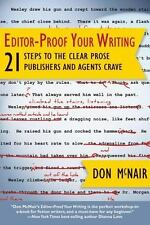 Great Books for Writers: Editor-Proof Your Writing : 21 Steps to the Clear...