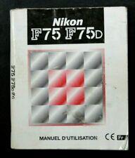 NOTICE D'EMPLOI POUR NIKON F75 / F 75D - MANUEL D'UTILISATION EN FRANCAIS