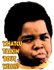 Whatcu you talkin bout Willis Different Strokes t-shirt100% cotton