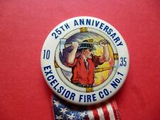 Firemens Excelsior Fire Co #1 25th Anniversary Brigade Tin Button Badge Pin 1935