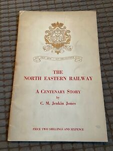 """Vintage """"North Eastern Railway - Centenary Story"""" booklet 1954 - 32 pgs + photos"""