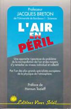Livre l'air en péril Professeur Jacques Breton book idéal pour cadeau