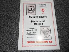 THREAVE ROVERS  v  DUNFERMLINE ATHLETIC  1985/6  SCOTLAND ~  CUP 2nd  JAN 4th