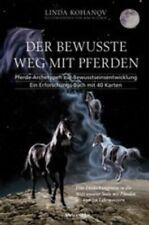 Der bewusste Weg mit Pferden von Linda Kohanov (2011, Gebundene Ausgabe)