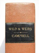 Sir Gilbert Campbell - WILD AND WEIRD (1889) – Supernatural Stories