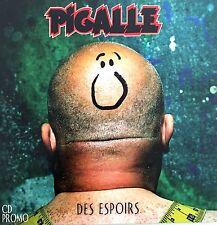 Pigalle CD Des Espoirs - Promo - France (EX+/EX+)
