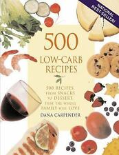 500 LOW-CARB RECIPES - DANA CARPENDER (PAPERBACK FREE SHIPPING