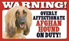 Warning Overly Affectionate Afghan Hound On Duty Wall Plastic Wall Sign Dog Gift