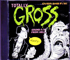 TOTALLY GROSS SOUND F/X: 250 PROFESSIONAL EFFECTS & MUSIC FOR HALLOWEEN & MORE!!