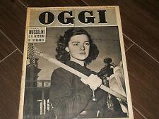 OGGI ANNO VII N. 27 - 1951 MUSSOLINI E IL FASCISMO IN FOTOGRAFIE