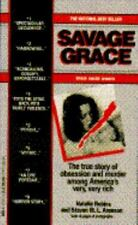 Savage Grace, Steven M. Aronson, Natalie Robins, Good Book