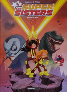 BD - LES SUPER SISTERS, TOME 1 > PRIVEE DE LASER / CAZENOVE, WILLIAM, BAMBOO