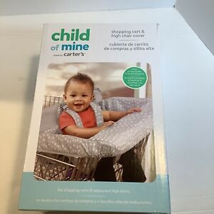 Child of Mine by Carter's Shopping Cart & High Chair Cover Grey/white New In Box