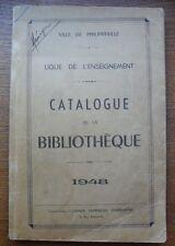 CATALOGUE De La BIBLIOTHEQUE de la Ville De PHILIPEVILLE 1948