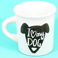 Ore' Originals I Love My Dog Ceramic Cup Mug Restaurant Ware White NWT