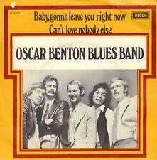 "OSCAR BENTON BLUES BAND – Baby Gonna Leave You Right (RARE 1970 NEDERPOP 7"")"