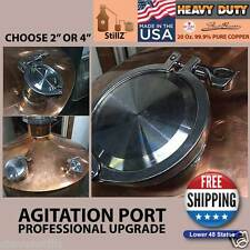 "StillZ 4"" Professional Grade Agitation Port™ For Copper Moonshine Stills UPGRADE"