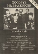 18/11/89Pgn12 Advert: fish Heads And Tails From Goodbye Mr Mckenzie 15x11 FRAMED