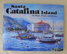 Signed Santa Catalina Island Its Magic People and History by White 1997 HC DJ