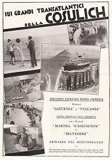 1929 TRANSATLANTICO NAVE COSULICH LINE TRIESTE SATURNIA VULCANIA VIAGGIO AMERICA