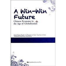 A Win-Win Future Chinese Economy in the Age of Globalisation