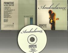 AMBULANCE LTD Primitive 2 RARE MIXES & EDIT PROMO CD Single the way I treat you