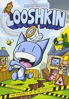 Looshkin: The Adventures of the Maddest Cat in the World: The Phoenix Presents b