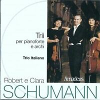 Robert e Clara Schumann: Trii per pianoforte e archi (Amadeus) (CD)