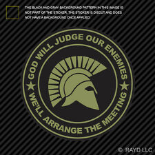 OD Green God Will Judge Our Enemies We'll Arrange The Meeting Sticker Decal v2d