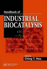 NEW Handbook of Industrial Biocatalysis by Ching T. Hou