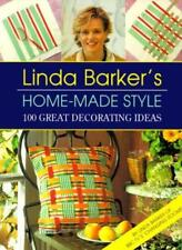 Linda Barker's Home-made Style: 100 Great Decorating Ideas,Linda Barker