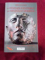 La violenza inevitabile: una menzogna moderna - Piero P. Giorgi - Jaca Book